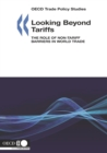 OECD Trade Policy Studies Looking Beyond Tariffs The Role of Non-Tariff Barriers in World Trade - eBook