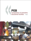 Programme on Educational Building - PEB Papers PEB Compendium of Exemplary Educational Facilities 3rd Edition - eBook