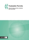 Tradeable Permits Policy Evaluation, Design and Reform - eBook