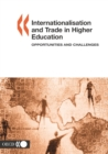 Internationalisation and Trade in Higher Education Opportunities and Challenges - eBook