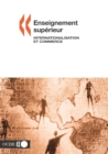 Enseignement superieur : internationalisation et commerce - eBook
