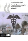 The OECD Health Project Health Technologies and Decision Making - eBook