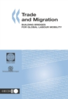 Trade and Migration Building Bridges for Global Labour Mobility - eBook