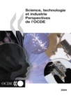 Science, technologie et industrie : Perspectives de l'OCDE 2004 - eBook