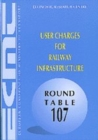 ECMT Round Tables User Charges for Railway Infrastructure - eBook