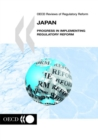 OECD Reviews of Regulatory Reform: Japan 2004 Progress in Implementing Regulatory Reform - eBook