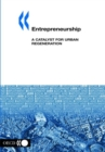 Local Economic and Employment Development (LEED) Entrepreneurship A Catalyst for Urban Regeneration - eBook