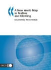 A New World Map in Textiles and Clothing Adjusting to Change - eBook
