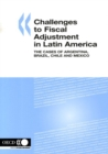 Challenges to Fiscal Adjustment in Latin America The Cases of Argentina, Brazil, Chile and Mexico - eBook