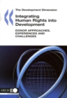The Development Dimension Integrating Human Rights into Development Donor Approaches, Experiences and Challenges - eBook