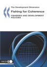 The Development Dimension Fishing for Coherence Fisheries and Development Policies - eBook