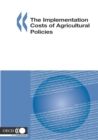 The Implementation Costs of Agricultural Policies - eBook