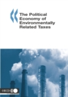 The Political Economy of Environmentally Related Taxes - eBook