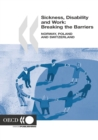 Sickness, Disability and Work: Breaking the Barriers (Vol. 1) Norway, Poland and Switzerland - eBook