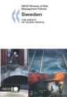 OECD Reviews of Risk Management Policies: Sweden 2007 The Safety of Older People - eBook