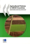 Agricultural Policies in OECD Countries 2007 Monitoring and Evaluation - eBook