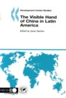 Development Centre Studies The Visible Hand of China in Latin America - eBook