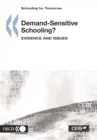 Schooling for Tomorrow Demand-Sensitive Schooling? Evidence and Issues - eBook