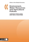 China in the Global Economy Environment, Water Resources and Agricultural Policies Lessons from China and OECD Countries - eBook