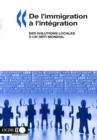 Developpement economique et creation d'emplois locaux (LEED) De l'immigration a l'integration Des solutions locales a un defi mondial - eBook