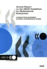 Annual Report on the OECD Guidelines for Multinational Enterprises 2006 Conducting Business in Weak Governance Zones - eBook