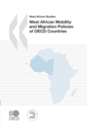 West African Studies West African Mobility and Migration Policies of OECD Countries - eBook