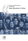 Reviews of National Policies for Education: Basic Education in Turkey 2007 - eBook