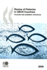 Review of Fisheries in OECD Countries 2008: Policies and Summary Statistics - eBook