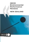 OECD Environmental Performance Reviews: New Zealand 2007 - eBook