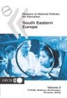 Reviews of National Policies for Education: South Eastern Europe 2003 Volume 2: FYROM, Moldova, Montenegro, Romania, Serbia - eBook