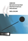 OECD Environmental Performance Reviews: Belgium 2007 - eBook