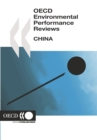 OECD Environmental Performance Reviews: China 2007 - eBook