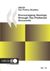 OECD Tax Policy Studies Encouraging Savings through Tax-Preferred Accounts - eBook