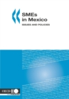 SMEs in Mexico Issues and Policies - eBook