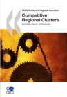 OECD Reviews of Regional Innovation Competitive Regional Clusters National Policy Approaches - eBook