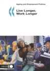 Ageing and Employment Policies Live Longer, Work Longer - eBook