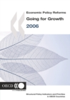 Economic Policy Reforms 2006 Going for Growth - eBook