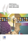 OECD Reviews of Innovation Policy: New Zealand 2007 - eBook