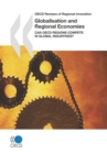 OECD Reviews of Regional Innovation Globalisation and Regional Economies Can OECD Regions Compete in Global Industries? - eBook