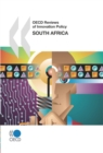 OECD Reviews of Innovation Policy: South Africa 2007 - eBook