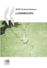 OECD Territorial Reviews: Luxembourg 2007 - eBook