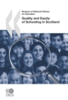 Reviews of National Policies for Education: Scotland 2007 Quality and Equity of Schooling in Scotland - eBook