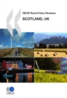 OECD Rural Policy Reviews: Scotland, UK 2008 - eBook