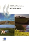 OECD Rural Policy Reviews: Netherlands 2008 - eBook