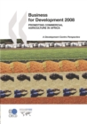 Business for Development 2008 Promoting Commercial Agriculture in Africa - eBook