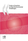 Costs of Inaction on Key Environmental Challenges - eBook