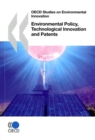 OECD Studies on Environmental Innovation Environmental Policy, Technological Innovation and Patents - eBook