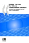 Making Life Easy for Citizens and Businesses in Portugal Administrative Simplification and e-Government - eBook