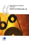 OECD Reviews of Regional Innovation, North of England, United Kingdom 2008 - eBook