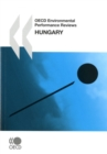 OECD Environmental Performance Reviews: Hungary 2008 - eBook